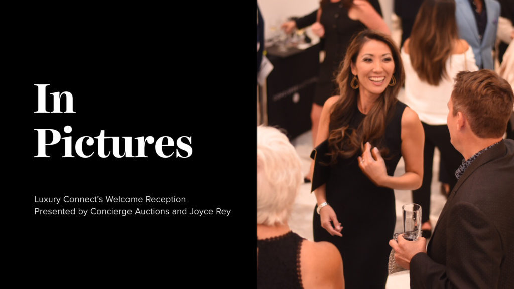 In Pictures: Luxury Connect's Welcome Reception