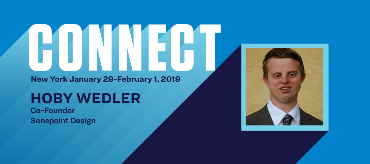 Connect the Speakers: Hoby Wedler on thinking about homes beyond vision