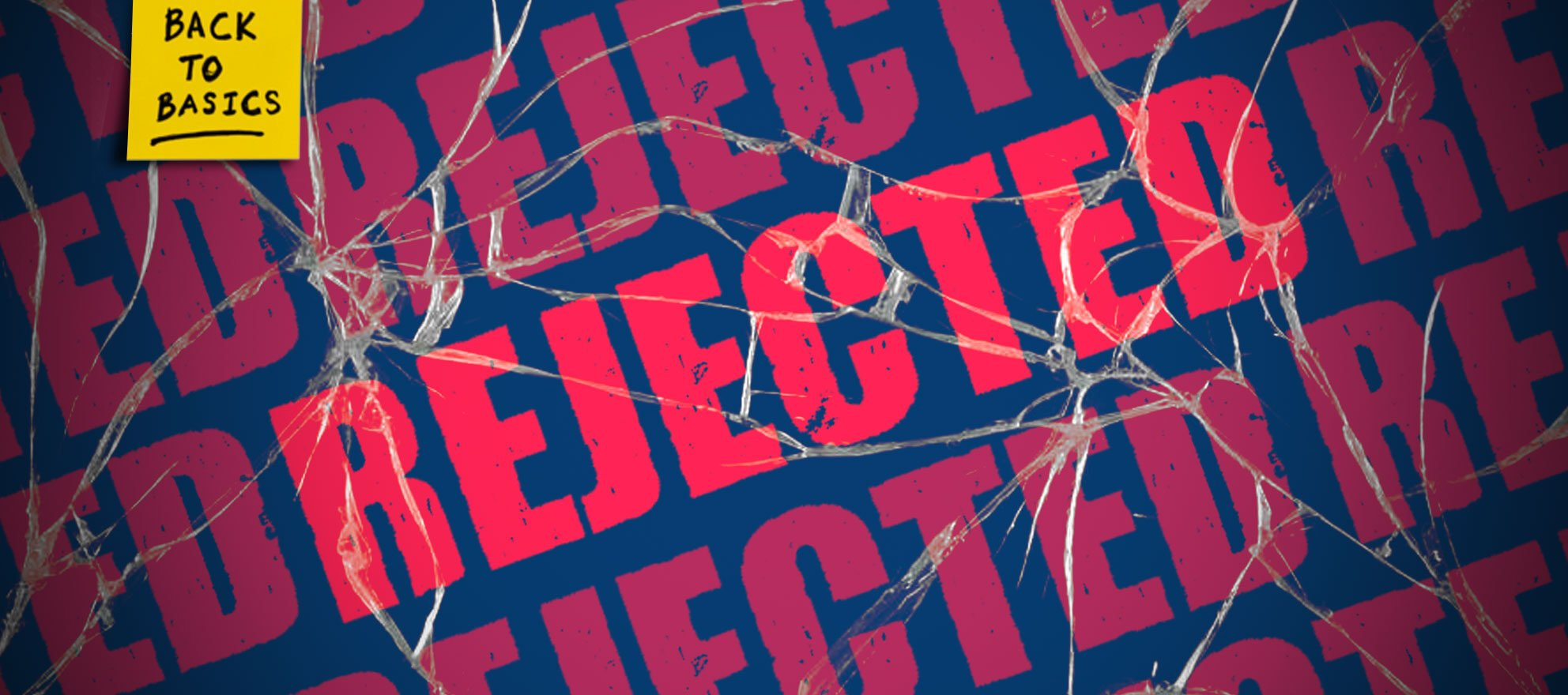 4 ways to make rejection a good thing
