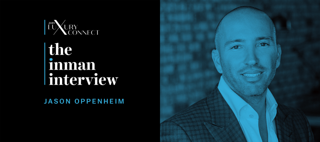 Jason Oppenheim on gaining the confidence to be a luxury agent
