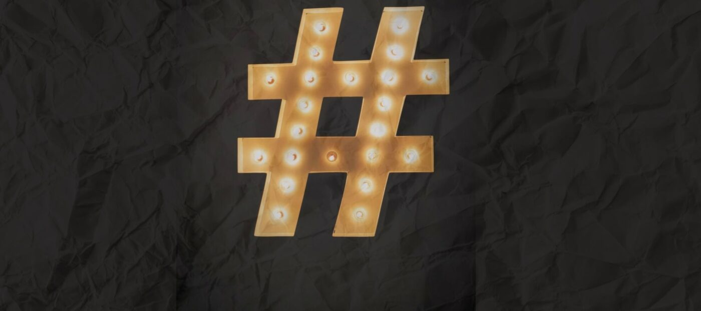 Dear Marketing Mastermind: Do hashtags matter?