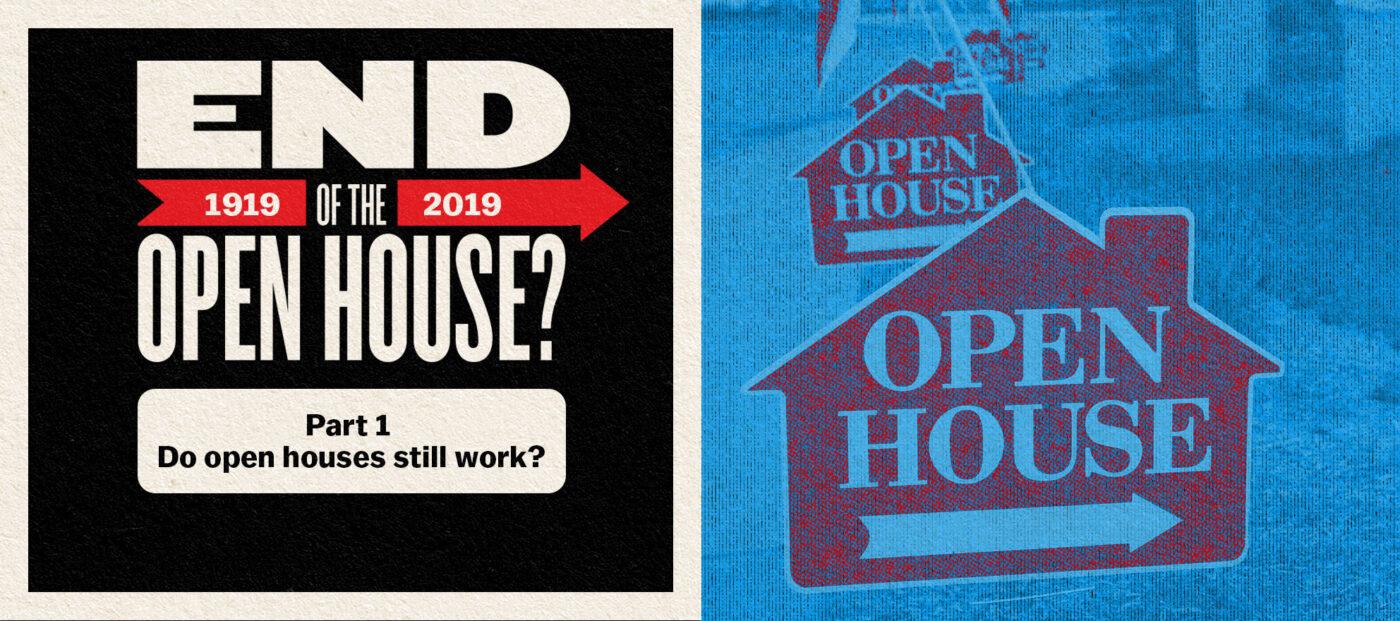 Do open houses still work?