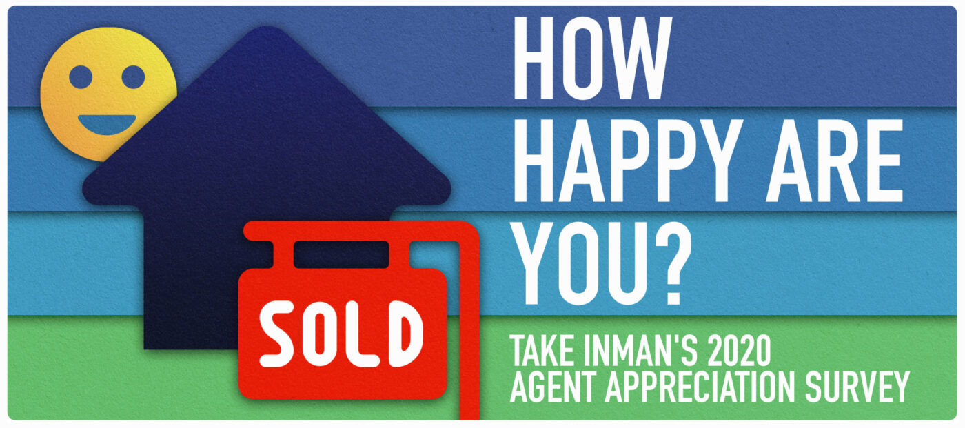 How happy are you? Take Inman's 2020 Agent Appreciation survey