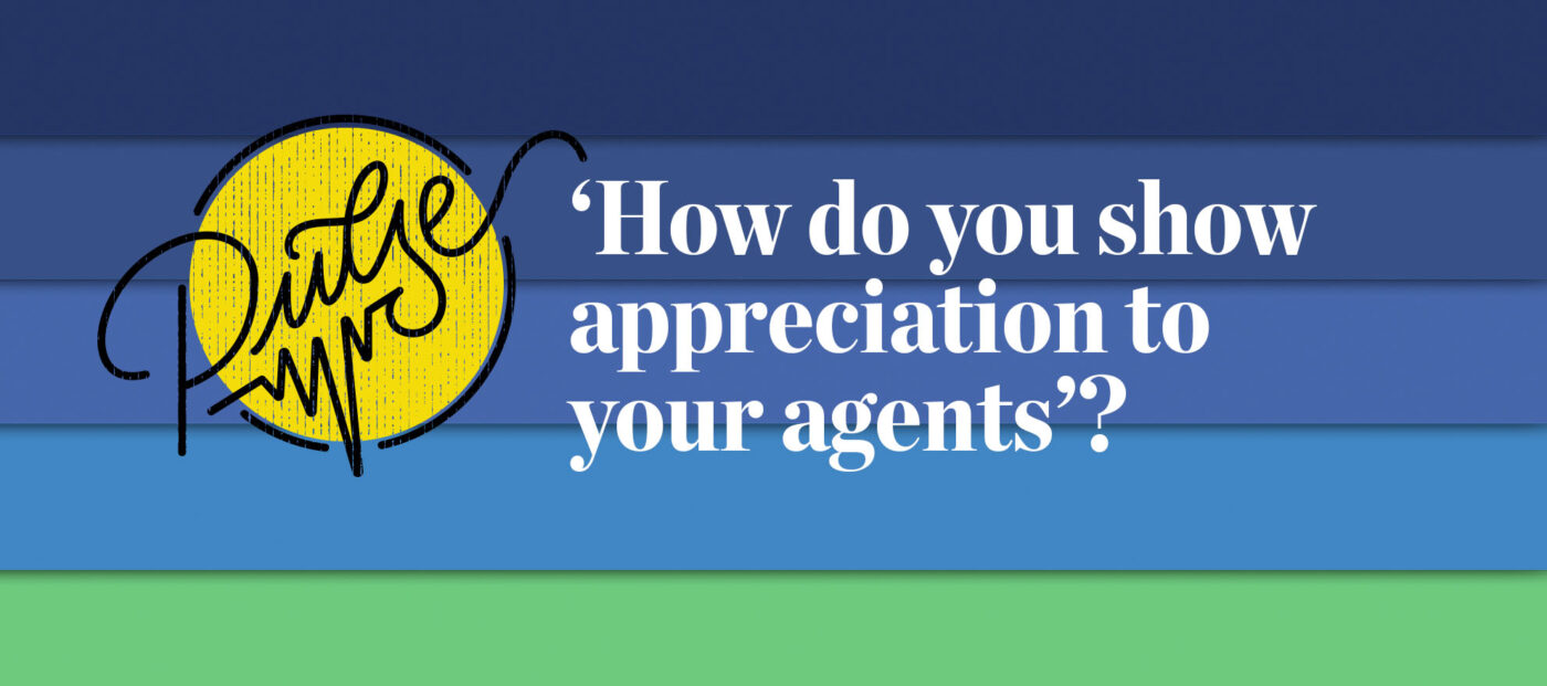 Pulse: How do you show appreciation to your agents?