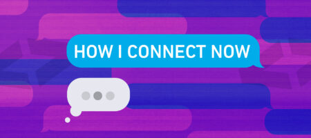 How I Connect Now: Tiffany McQuaid, Joshua A. McGrath, Kim Luckie