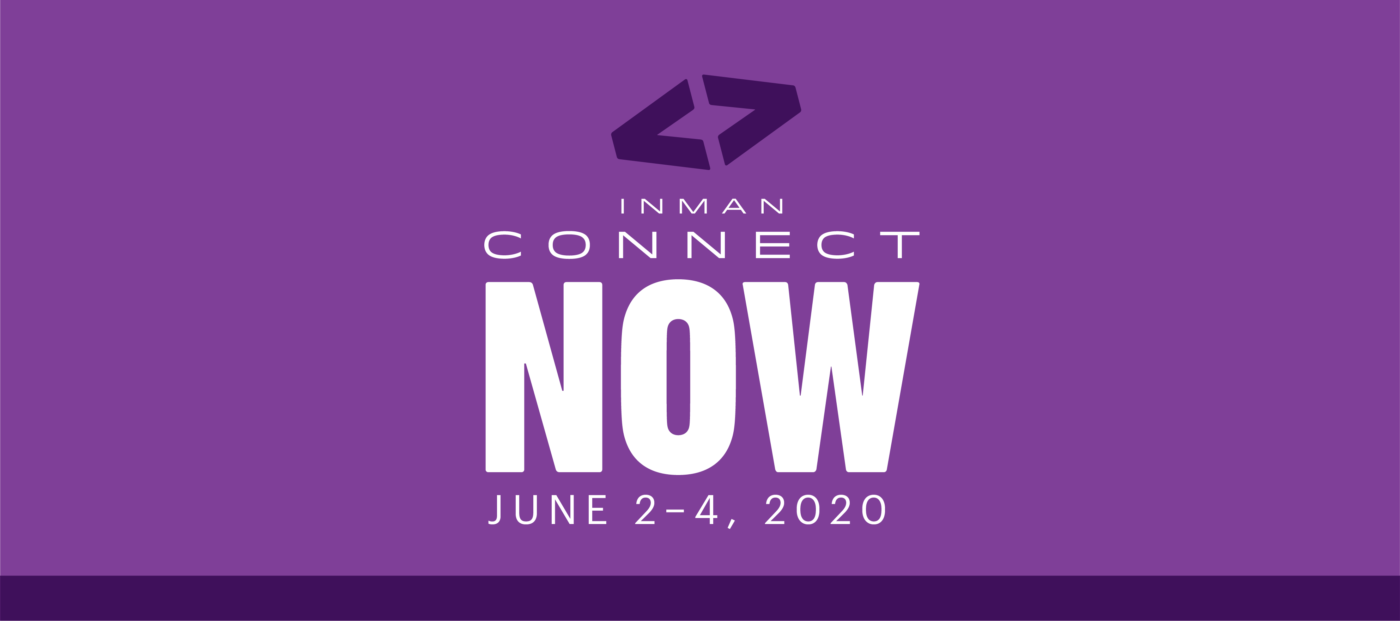 Register for Inman Connect Now today, benefit all month long