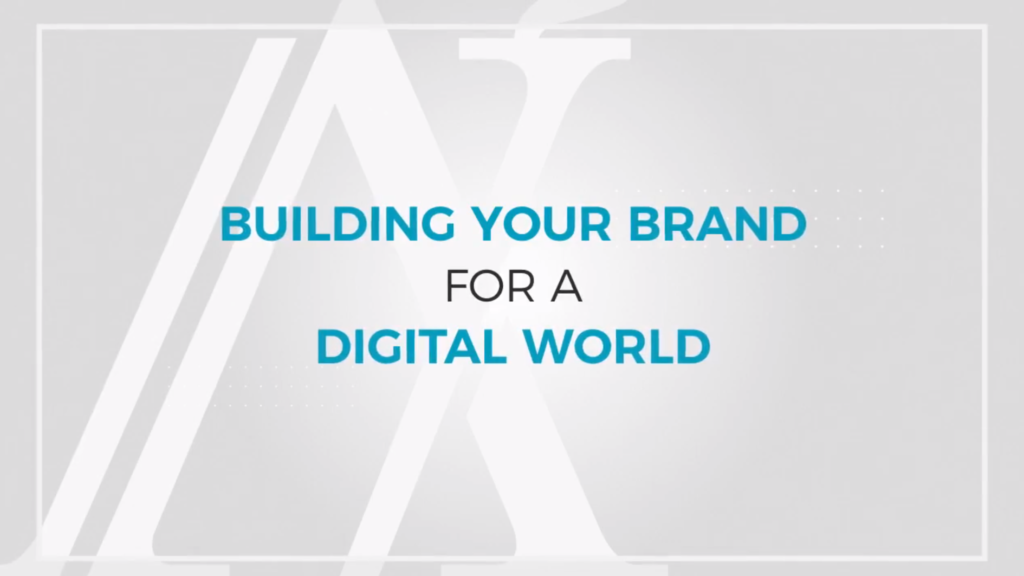 Building your brand for a digital world