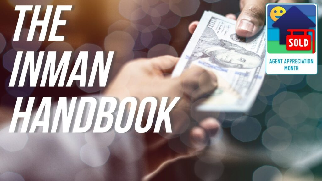 Inman Handbook: Paying attention to getting paid