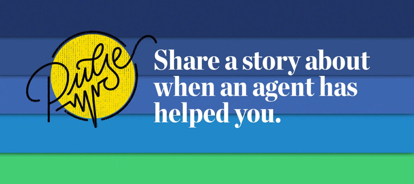 Pulse: Readers tell us how agents have helped them