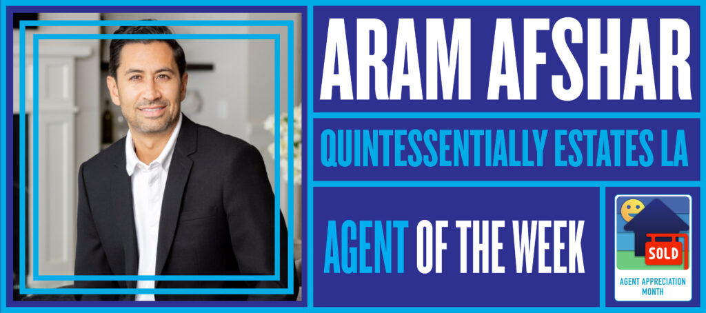 How broker Aram Afshar has mastered the art of transitioning