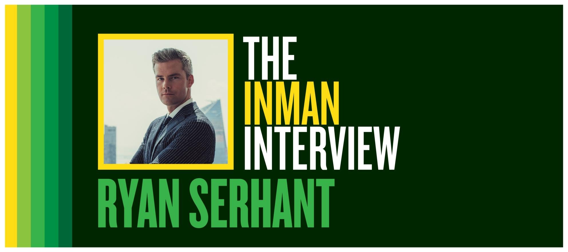 Ryan Serhant on the 'big money energy' agents need to succeed