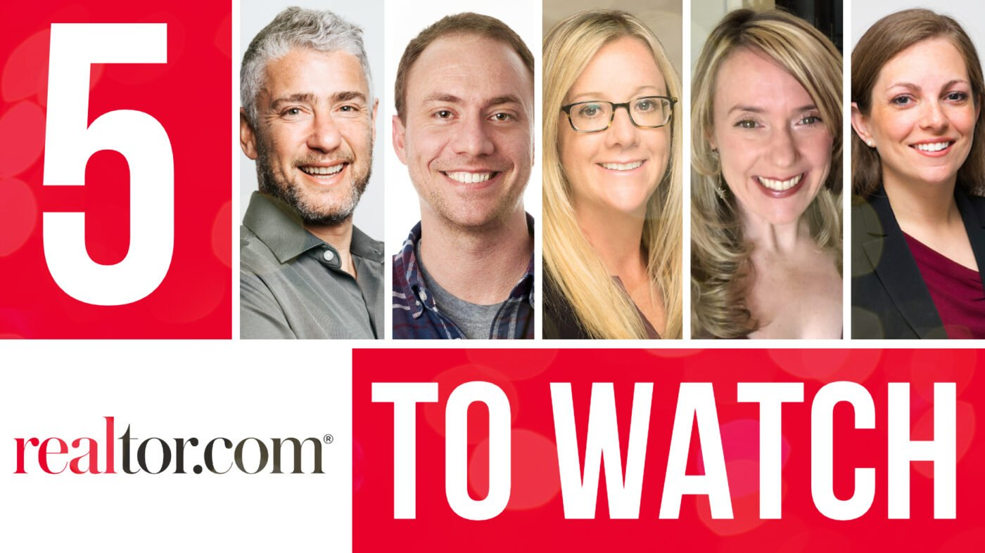 5 people to watch at realtor.com as the company plots its next move