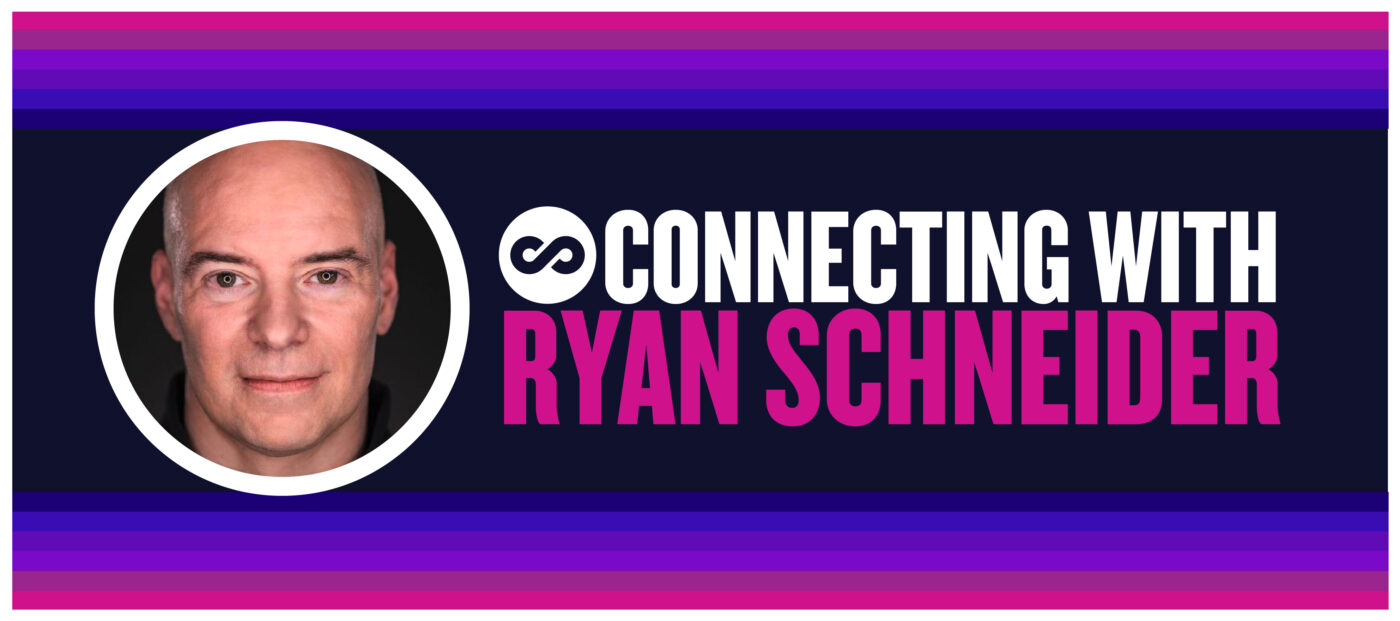 Connecting with Ryan Schneider: Flexibility is the key to success