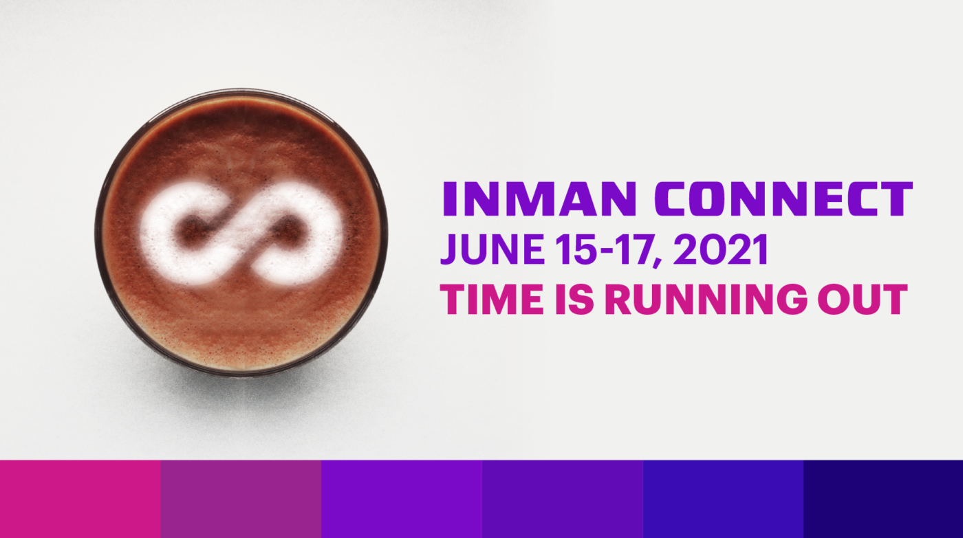 7 reasons you don't want to miss Inman Connect next week
