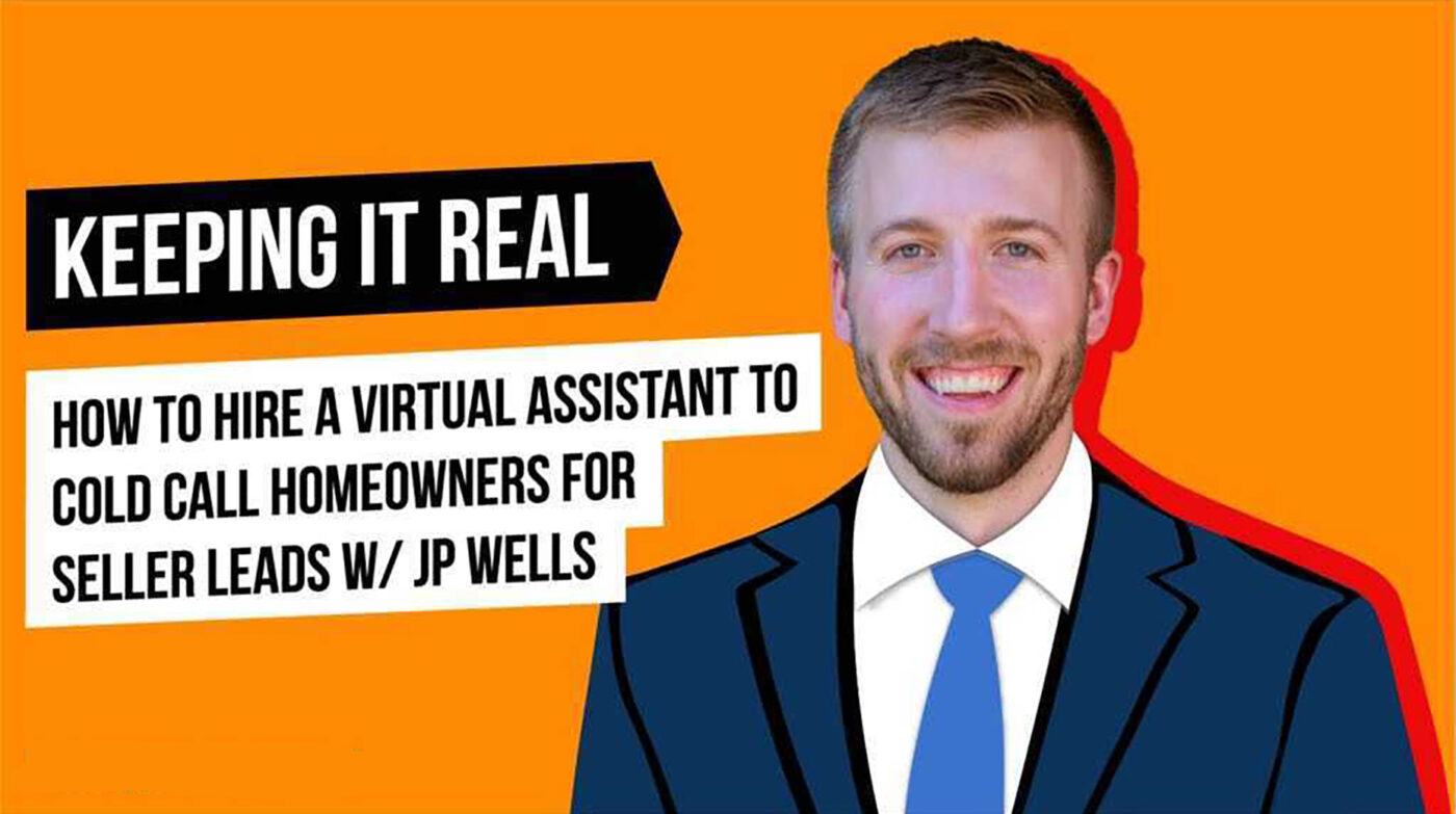 Watch: How to hire a virtual assistant to cold call homeowners for seller leads