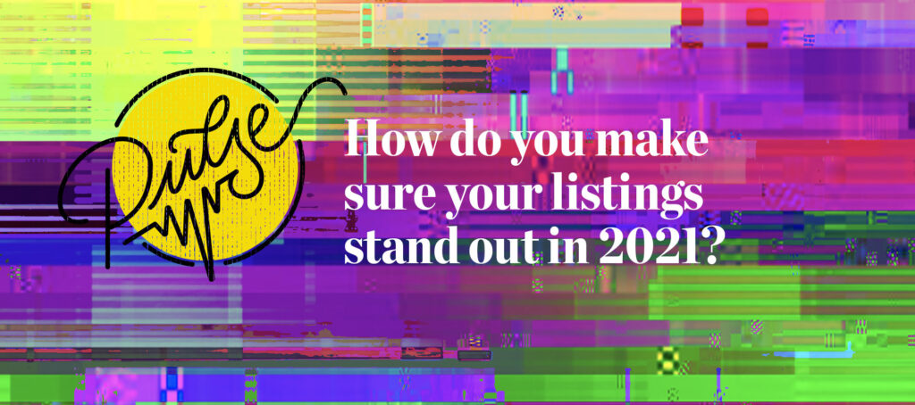 Pulse: Readers share how to make listings stand out in 2021