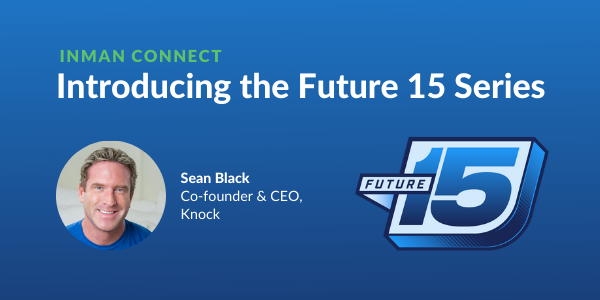Future 15: tune in to modernize and future-proof your real estate business
