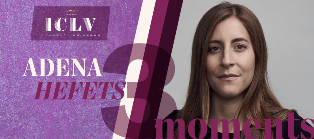 3 moments that made Adena Hefets into an industry disruptor
